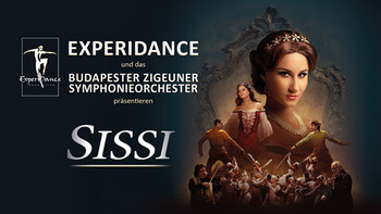 Sissi -ExperiDance – Budapester Zigeuner Symphonieorchester -Admiralspalast
