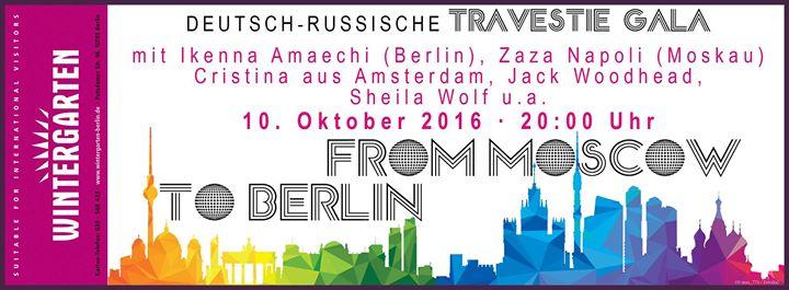 From Moskow to Berlin, Deutsch-Russische Travestie Gala, WintergartenVarieté
