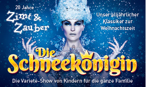 Die Schneekönigin…und die Suche nach dem kleinen Glück – Wintergarten VarietéBerlin