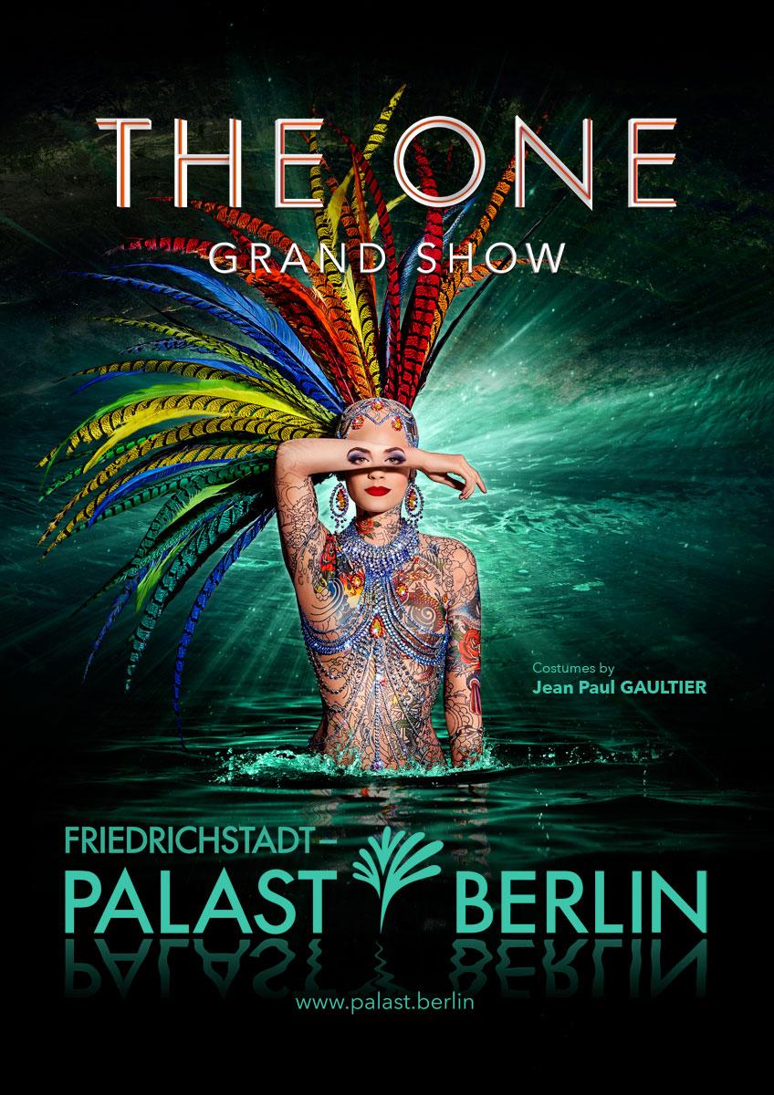 The One – Grand Show – Friedrichstadtpalast –Berlin