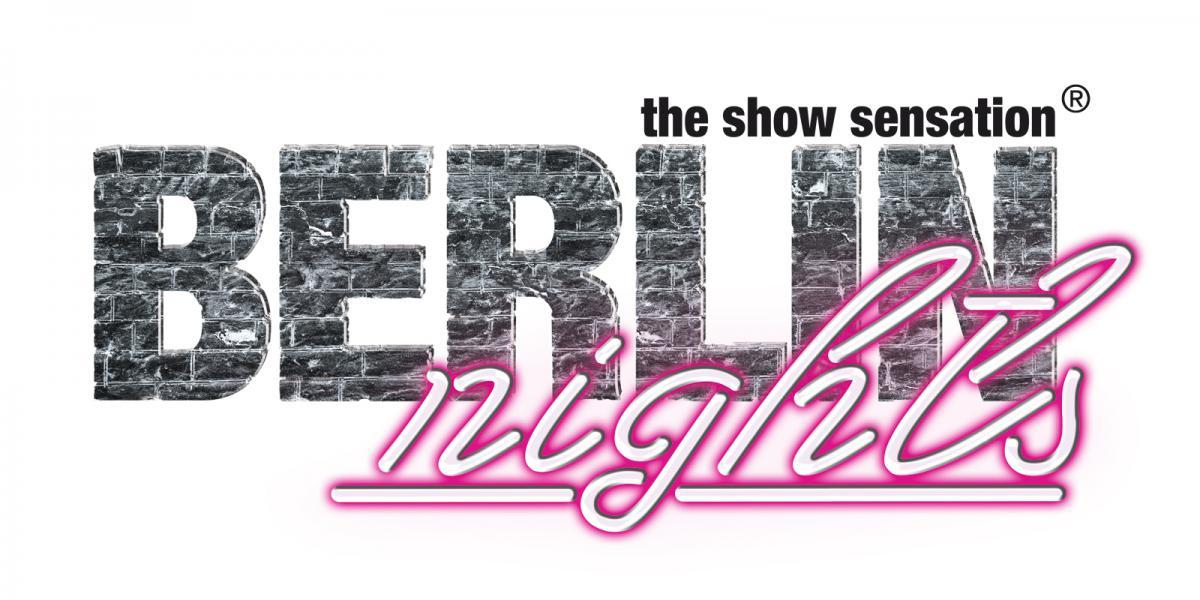 Berlin Nights – Die Show Sensation, Theater am PotsdamerPlatz