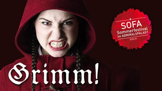 Grimm! Die wirklich wahre Geschichte von Rotkäppchen und ihrem Wolf von Zaufke & Lund, AdmiralspalastBerlin