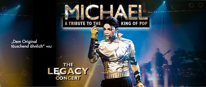 Michael – A Tribute to the King of Pop – Legacy Concert – William Hall – Estrel Hotel Berlin