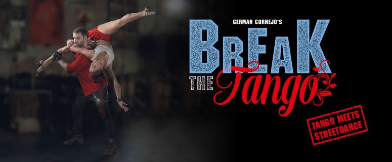 Break the Tango – Tango meets Streetdance – German Cornejo – Admiralspalast Berlin