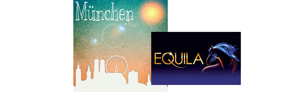 Equila – Cavalluna Showpalast – München